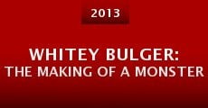 Whitey Bulger: The Making of a Monster (2015) stream