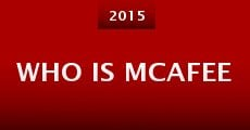 Who Is McAfee (2015) stream