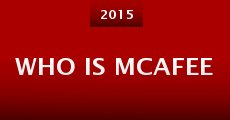 Who Is McAfee (2015)