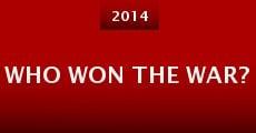 Who Won the War? (2014) stream