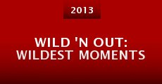 Wild 'n Out: Wildest Moments