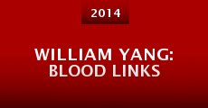 Película William Yang: Blood Links