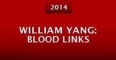William Yang: Blood Links (2014) stream