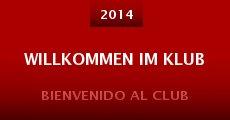 Willkommen im Klub (2014) stream