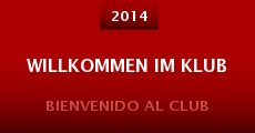Película Willkommen im Klub