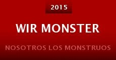 Wir Monster (2015)