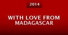 Película With Love from Madagascar