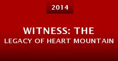 Witness: The Legacy of Heart Mountain (2014) stream
