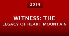 Witness: The Legacy of Heart Mountain (2014)