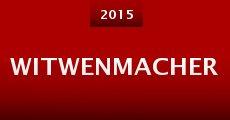 Película Witwenmacher