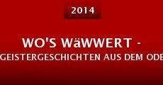 Wo's wäwwert - Geistergeschichten aus dem Odenwald (2014)