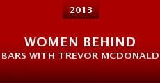 Women Behind Bars with Trevor McDonald (2013) stream