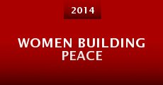 Women Building Peace (2014)