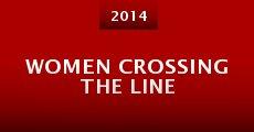 Women Crossing the Line (2014) stream