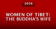 Película Women of Tibet: The Buddha's Wife