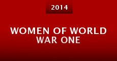 Women of World War One (2014) stream