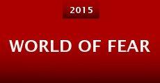 World of Fear (2015) stream