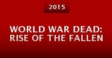 Película World War Dead: Rise of the Fallen