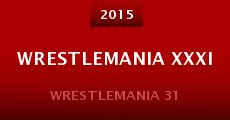 Wrestlemania XXXI (2015) stream