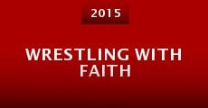 Wrestling with Faith (2015)