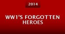 WW1's Forgotten Heroes (2014) stream
