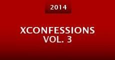 Película XConfessions Vol. 3