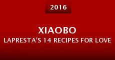 Xiaobo LaPresta's 14 Recipes for Love
