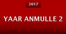 Yaar Anmulle 2 (2015)