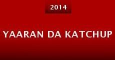 Yaaran Da Katchup (2014) stream