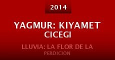 Película Yagmur: Kiyamet Cicegi