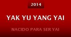 Yak yu yang yai (2014) stream