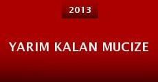 Yarim kalan mucize (2013)