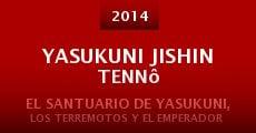 Yasukuni Jishin Tennô (2014)