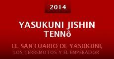 Película Yasukuni Jishin Tennô