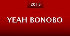 Yeah Bonobo (2015) stream
