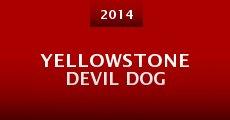 Yellowstone Devil Dog (2014) stream