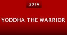 Yoddha The Warrior (2014) stream