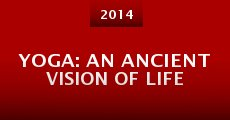 Yoga: An Ancient Vision of Life (2014)