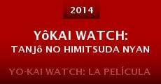 Película Yôkai Watch: Tanjô no himitsuda nyan
