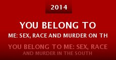 You Belong to Me: Sex, Race and Murder on the Suwannee River (2015)