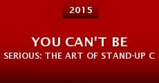 You Can't Be Serious: The Art of Stand-Up Comedy (2015)