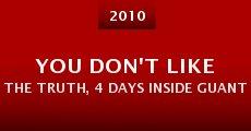 Película You Don't Like the Truth, 4 Days Inside Guantánamo