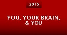 Película You, Your Brain, & You