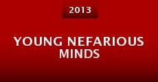 Película Young Nefarious Minds