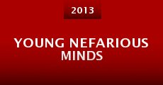 Young Nefarious Minds (2013)