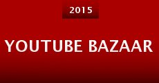 Youtube Bazaar
