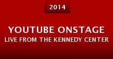 Película YouTube OnStage Live from the Kennedy Center
