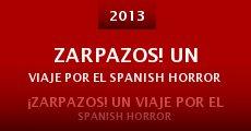 Ver película ¡Zarpazos! Un viaje por el Spanish Horror