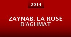 Película Zaynab, la rose d'Aghmat