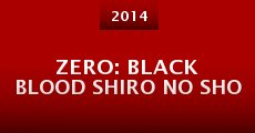 Película Zero: Black Blood Shiro No Sho